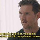 Messi falou que decisão de sair do Barcelona vem sendo pensada desde o início do ano