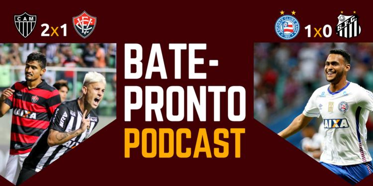 Podcast #36 elege melhores e piores da dupla Ba-Vi na rodada