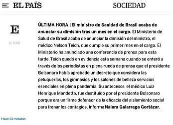 El País: O jornal espanhol destacou que a demissão  acontece apenas um mês depois da posse e diz que ele ficou em evidência após ter sido avisado de um decreto enquanto dava uma entrevista